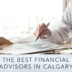 Best Financial Advisor in Calgary