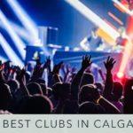 Best Clubs in Calgary