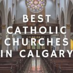 Best Catholic Churches in Calgary