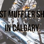 Best Muffler Shop in Calgary