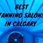 Best Tanning Salons in Calgary