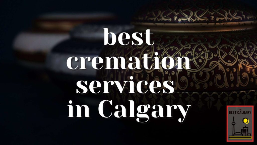 Best Calgary Cremation Services