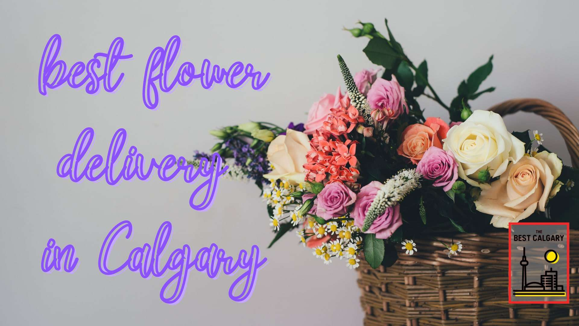 Best Flower Delivery in Calgary