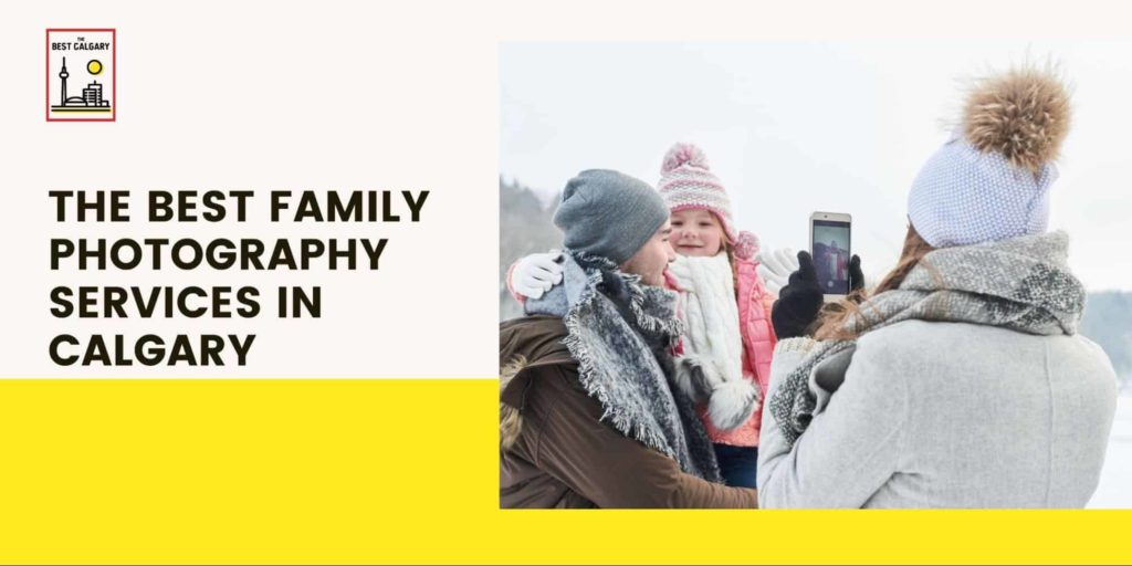 Best Family Photography Services in Calgary