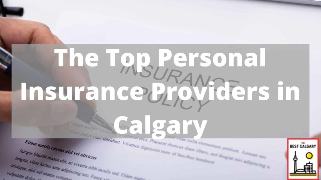 Top Personal Insurance Providers in Calgary